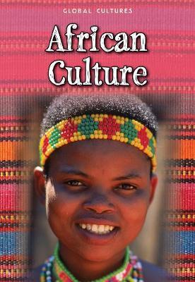 African Culture - Global Cultures (Hardback)