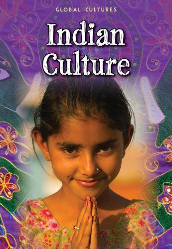 Indian Culture - Global Cultures (Paperback)
