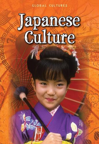 Japanese Culture - Global Cultures (Paperback)