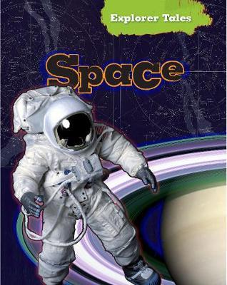 Space - Read Me!: Explorer Tales (Hardback)