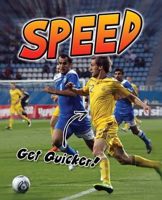 Speed: Get Quicker! - Young Explorer: Exercise! (Paperback)