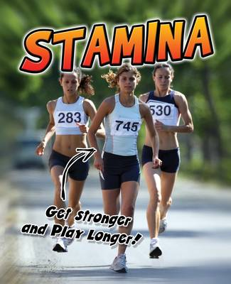 Stamina: Get Stronger and Play Longer! - Young Explorer: Exercise! (Paperback)
