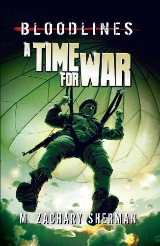 A Time for War - Bloodlines (Paperback)