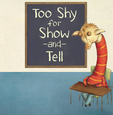 Too Shy for Show and Tell - Little Boost (Paperback)