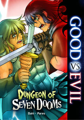 Dungeon of the Seven Dooms - Good vs Evil (Paperback)