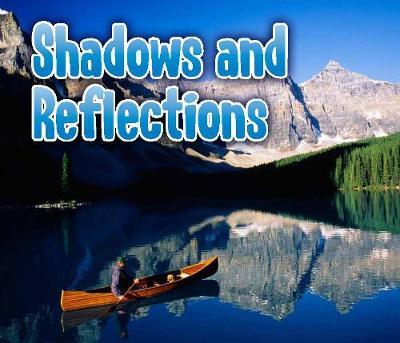Shadows and Reflections - Acorn: Light All Around Us (Hardback)