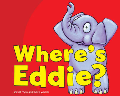Where's Eddie? - Early Years: Hide and Seek (Board book)