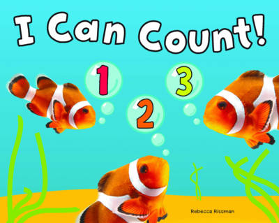I Can Count! - Early Years: I Can Count! (Board book)