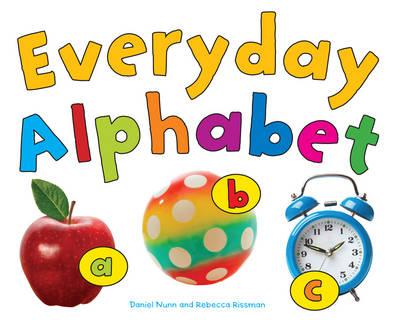 Everyday Alphabet - Early Years: Everyday Alphabet (Board book)