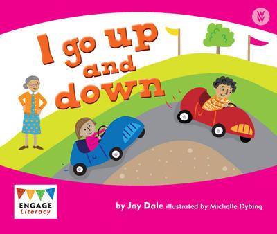 I Go Up - Engage Literacy: Engage Literacy Wonder Words (Paperback)