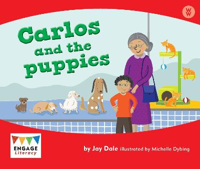 Carlos and the Puppies - Engage Literacy: Engage Literacy Wonder Words (Paperback)