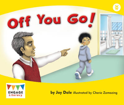 Off You Go! - Engage Literacy: Engage Literacy Wonder Words (Paperback)