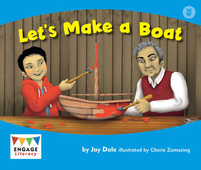 Let's Make a Boat - Engage Literacy: Engage Literacy Wonder Words (Paperback)