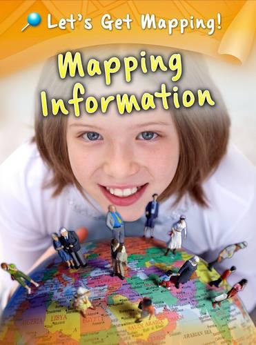 Mapping Information - Raintree Perspectives: Let's Get Mapping! (Paperback)