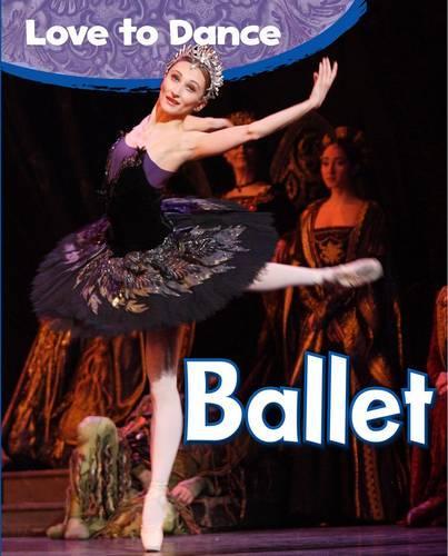 Ballet - Love to Dance (Paperback)
