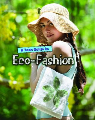 A Teen Guide to Eco-Fashion - Eco Guides (Paperback)