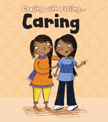 Caring - Read and Learn: Dealing with Feeling... (Hardback)