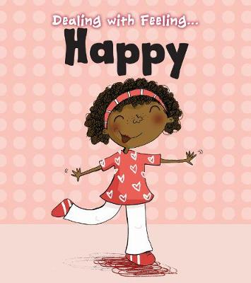 Happy - Read and Learn: Dealing with Feeling... (Hardback)