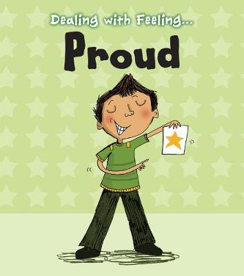 Proud - Read and Learn: Dealing with Feeling... (Hardback)