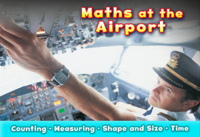 Maths at the Airport - Acorn: Maths at Work (Paperback)