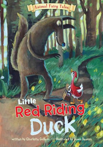Little Red Riding Duck - Animal Fairy Tales (Paperback)