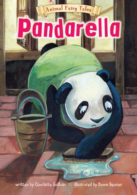 Pandarella - Animal Fairy Tales (Paperback)