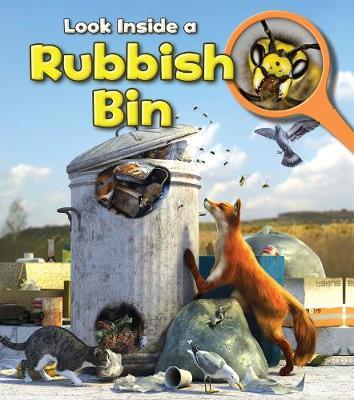 Rubbish Bin - Young Explorer: Look Inside (Hardback)
