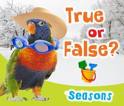 True or False? Seasons - True or False? (Hardback)
