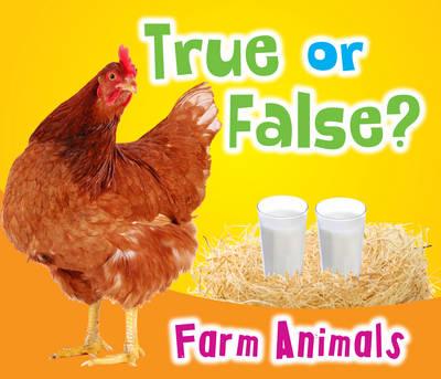 True or False? Farm Animals - True or False? (Paperback)