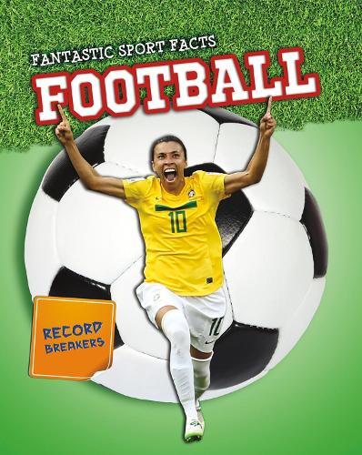 Football - Read Me!: Fantastic Sport Facts (Hardback)