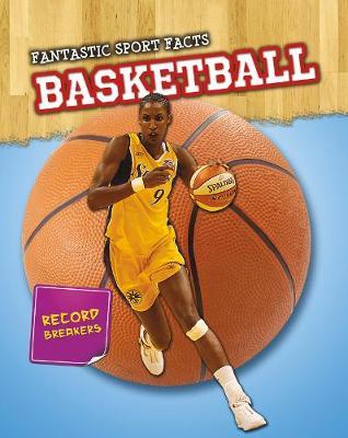 Basketball - Read Me!: Fantastic Sport Facts (Hardback)