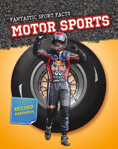 Motor Sports - Read Me!: Fantastic Sport Facts (Hardback)