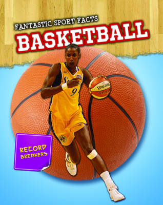 Basketball - Read Me!: Fantastic Sport Facts (Paperback)