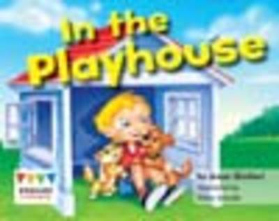 In the Playhouse (6 Pack) - Engage Literacy: Pink (Paperback)