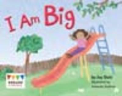 I Am Big (6 Pack) - Engage Literacy: Pink (Paperback)