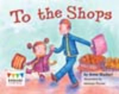 To the Shops (6 Pack) - Engage Literacy: Pink (Paperback)