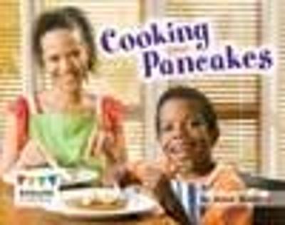 Cooking Pancakes - Engage Literacy: Engage Literacy Red (Paperback)