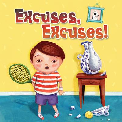 Excuses, Excuses! - NONE (Paperback)