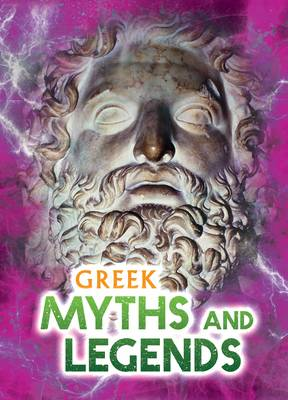 Greek Myths and Legends - Ignite: All About Myths (Paperback)