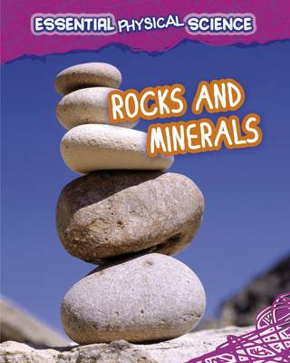 Rocks and Minerals - InfoSearch: Essential Physical Science (Paperback)