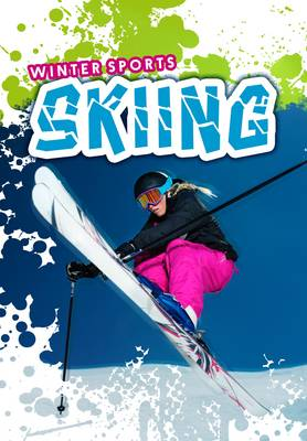 Skiing - Ignite: Winter Sports (Paperback)