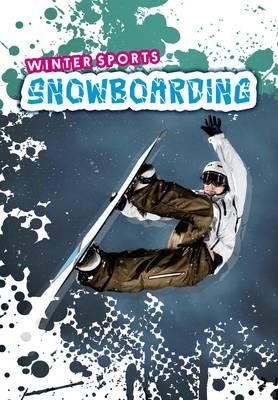 Snowboarding - Ignite: Winter Sports (Paperback)