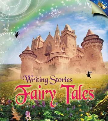 Fairy Tales - Young Explorer: Writing Stories (Hardback)