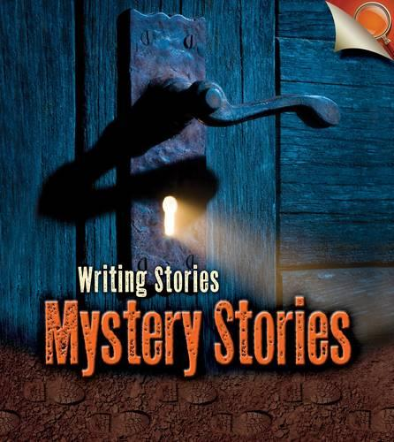 Mystery Stories - Young Explorer: Writing Stories (Paperback)