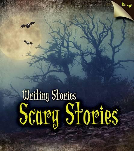 Scary Stories - Young Explorer: Writing Stories (Paperback)