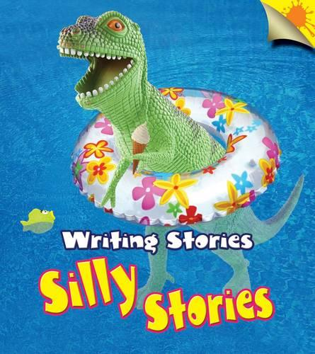 Silly Stories - Young Explorer: Writing Stories (Paperback)