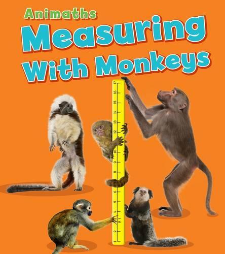Measuring with Monkeys - Animaths (Paperback)