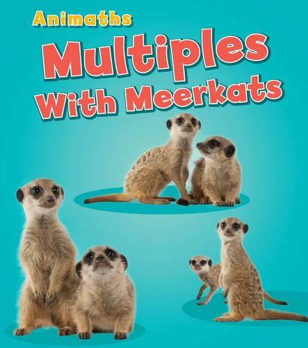 Multiples with Meerkats - Animaths (Paperback)