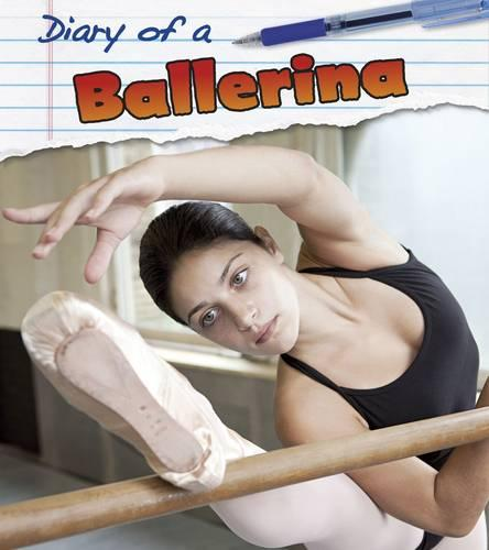 Ballerina - Young Explorer: Diary of A... (Paperback)