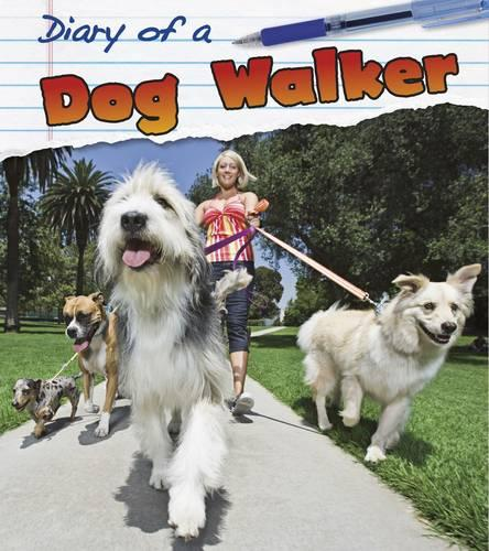 Dog Walker - Young Explorer: Diary of A... (Paperback)
